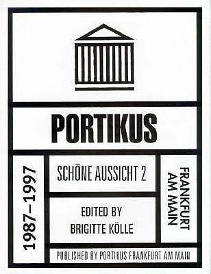 Portikus: 1987 - 1997 - Konig, Kasper