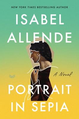 Portrait in Sepia - Allende, Isabel