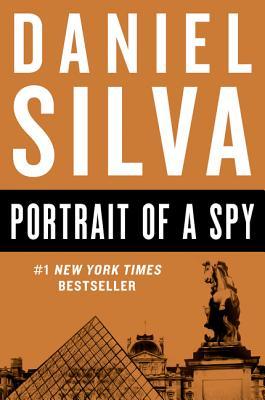Portrait of a Spy - Silva, Daniel