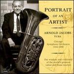 Portrait of an Artist: Arnold Jacobs