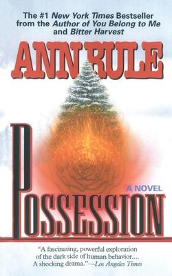 Possession - Rule, Ann