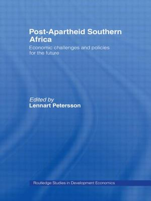 Post-Apartheid Southern Africa: Economic Challenges and Policies for the Future - Petersson, L