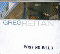 Post No Bills - Greg Reitan