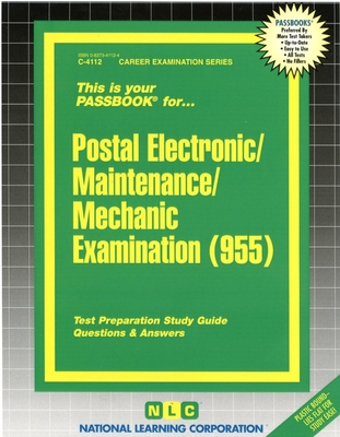 Postal Electronic/Maintenance/Mechanic Examination (955): Test Preparation Study Guide, Questions & Answers - National Learning Corporation (Creator)