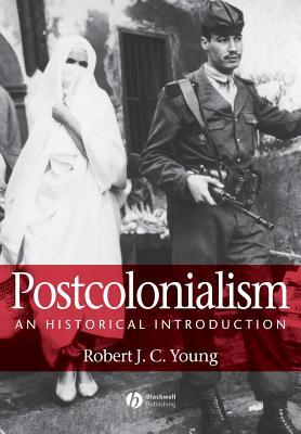 Postcolonialism - Young, Robert J C