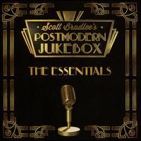 Postmodern Jukebox: The Essentials - Scott Bradlee/Scott Bradlee's Postmodern Jukebox