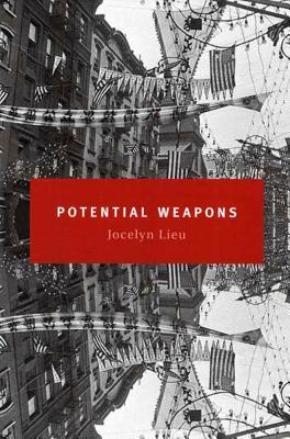 Potential Weapons: A Novella and Stories - Lieu, Jocelyn