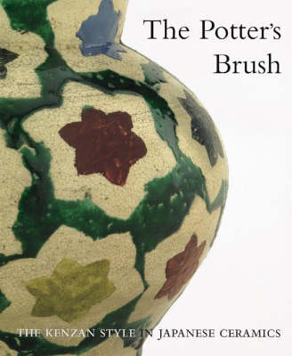 Potter's Brush: The Kenzan Style in Japanese Ceramics - Wilson, Richard L