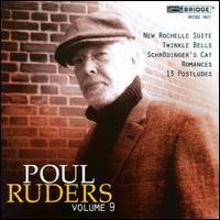 Poul Ruders, Vol. 9 - Amalia Hall (violin); Daniel Druckman (percussion); David Holzman (piano); David Starobin (guitar); Hsin-Yun Huang (viola);...