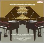 Poulenc, Berezowski, Creston: Music for Two Pianos and Orchestra