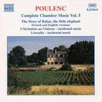 Poulenc: Complete Chamber Music, Vol. 5