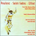 Poulenc, Saint-Saëns, Elliot: Music for Woodwind and Piano
