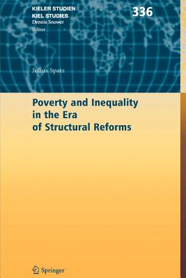 Poverty and Inequality in the Era of Structural Reforms: The Case of Bolivia - Spatz, Julius