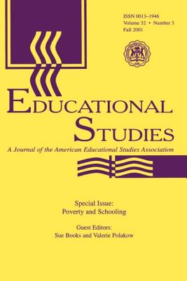 Poverty and Schooling: A Special Issue of Educational Studies - Books, Sue (Editor), and Polakow, Valerie (Editor)
