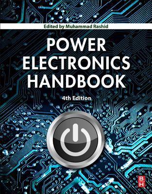 Power Electronics Handbook - Rashid, Muhammad H. (Editor)