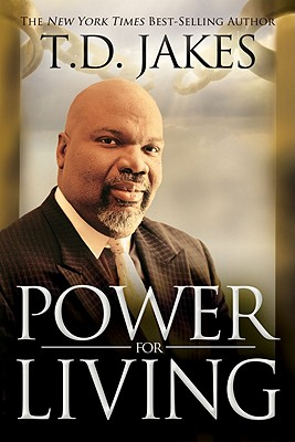 Power for Living - Jakes, T D