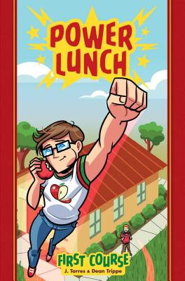 Power Lunch Book 1: First Course - Torres, J., and Trippe, Dean (Artist)