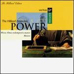 Power: Missa Alma redemptoris mater; Motets