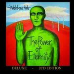 Power of Eternity [Deluxe Edition]