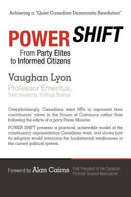 Power Shift: From Party Elites to Informed Citizens - Lyon, Vaughan