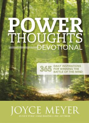 Power Thoughts Devotional: 365 daily inspirations for winning the battle of your mind - Meyer, Joyce