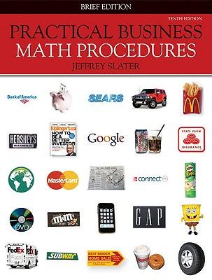 Practical Business Math Procedures - Slater, Jeffrey