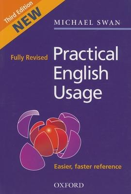 Practical English Usage - Swan, Michael