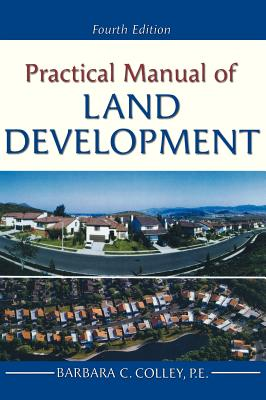 Practical Manual of Land Development - Colley, Barbara