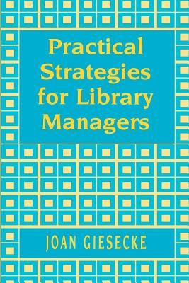 Practical Strategies for Library - Giesecke, Joan