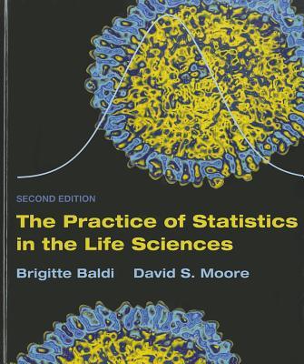 Practice of Statistics in the Life Science (Cloth), CD-ROM & Video Tool Kit - Baldi, Brigitte