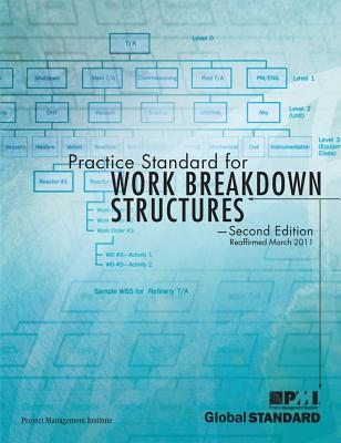 Practice Standard for Work Breakdown Structures: Second Edition - Project Mangement Institute