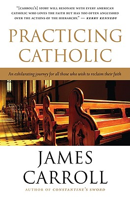 Practicing Catholic - Carroll, James