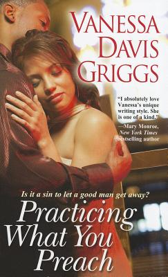 Practicing What You Preach - Davis Griggs, Vanessa