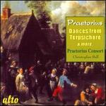 Praetorius: Dances from Terpsichore & More