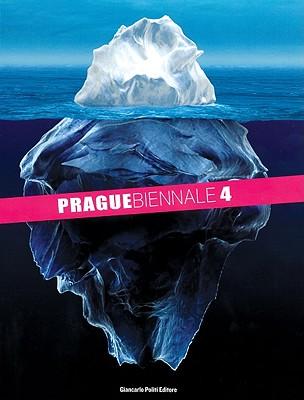 Prague Biennale 4/Prague Biennale Photo 1 - Trezzi, Nicola (Editor)