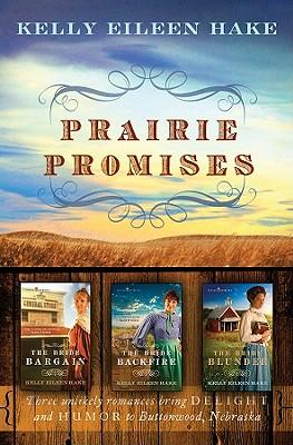 Prairie Promises - Hake, Kelly Eileen