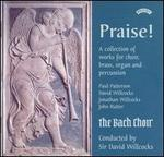 Praise! A Collection of Works for Choir, Brass, Organ and Percussion - David Corkhill (tympani [timpani]); Jane Watts (organ); Mathew Rich (percussion); Nigel Bates (percussion);...