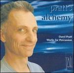 Pratt's Alchemy: Works for Percussion