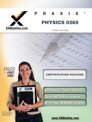 Praxis Physics 0265 - Wynne, Sharon A