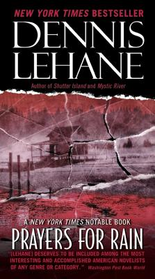 Prayers for Rain - Lehane, Dennis