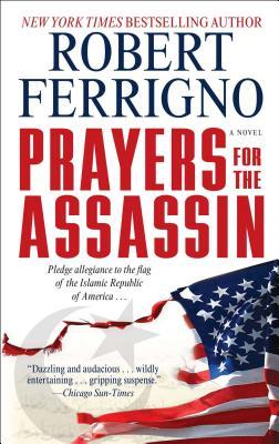 Prayers for the Assassin - Ferrigno, Robert