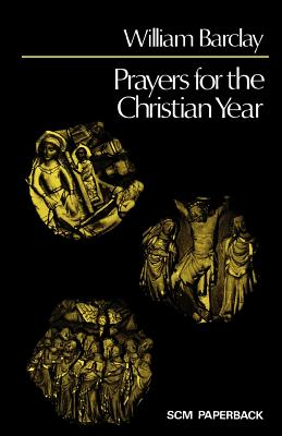 Prayers for the Christian Year - Hunter, William
