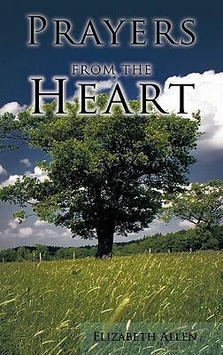 Prayers from the Heart - Allen, Elizabeth