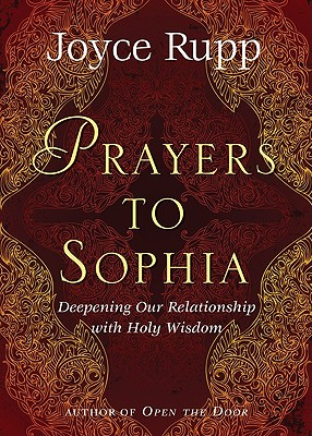 "Prayers to Sophia: A Companion to ""The Star in My Heart"" - Rupp, Joyce"