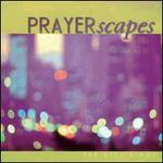 PRAYERscapes: The City Sings