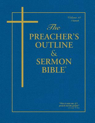 Preacher's Outline & Sermon Bible-KJV-1 Samuel - Worldwide, Leadership Ministries