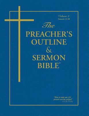 Preacher's Outline & Sermon Bible-KJV-Genesis 2: Chapters 12-50 - Worldwide, Leadership Ministries