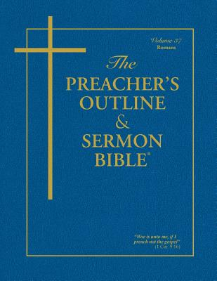 Preacher's Outline & Sermon Bible-KJV-Romans - Worldwide, Leadership Ministries