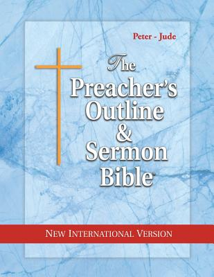Preacher's Outline & Sermon Bible-NIV-Peter-Jude - Worldwide, Leadership Ministries