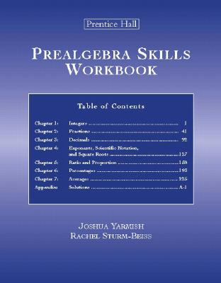 Prealgebra Skills Workbook - Yarmish, Joshua, and Sturm, Rachel
